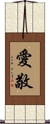 Love and Respect / Kindness and Respect Vertical Wall Scroll